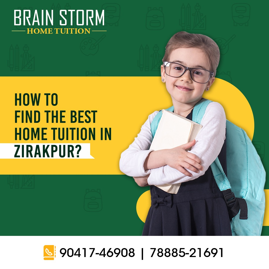 How to Find the Best Home Tuition in Zirakpur?