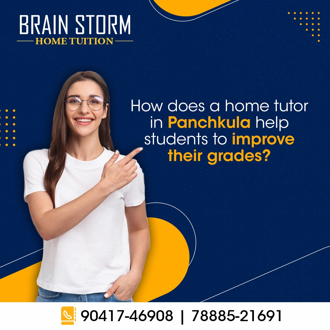 How Does a Home Tutor in Panchkula Help Students to Improve Their Grades?