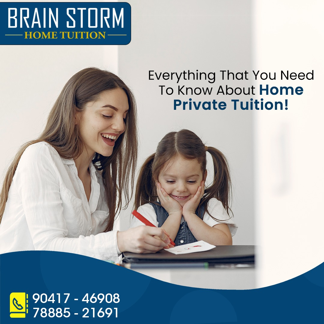 Everything That You Need To Know About Home Private Tuition
